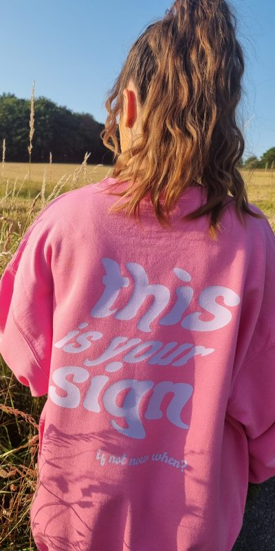 Bright Pink This Is Your Sign Oversized Sweatshirt